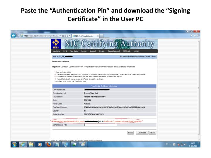"Paste the ""Authentication Pin"" and download the ""Signing Certificate"" in the User PC"