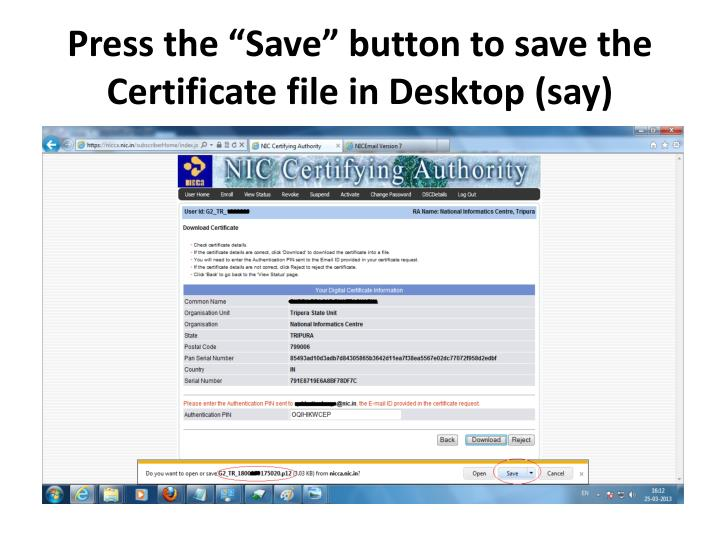 "Press the ""Save"" button to save the Certificate file in Desktop (say)"