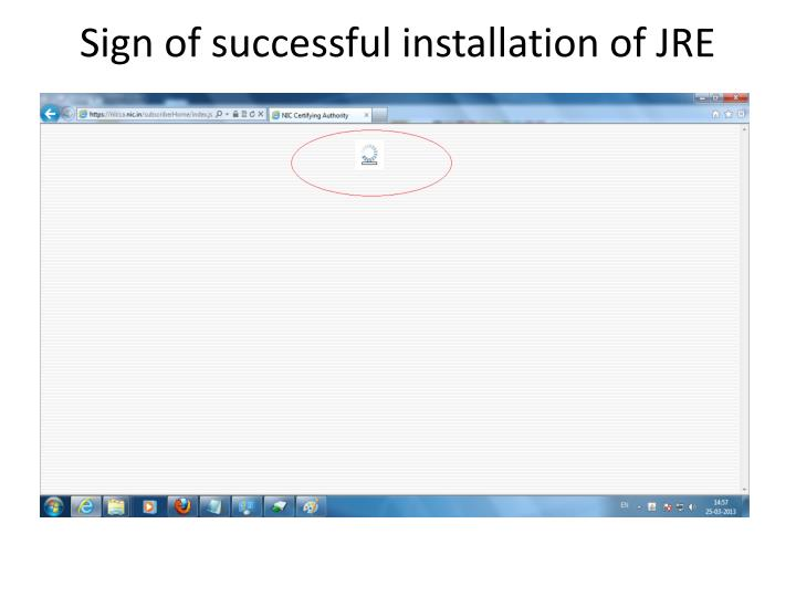 Sign of successful installation of JRE