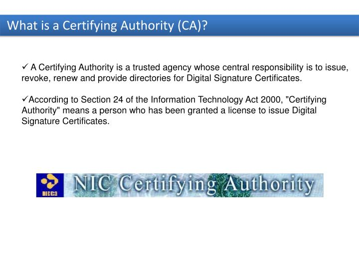 What is a Certifying Authority (CA)?