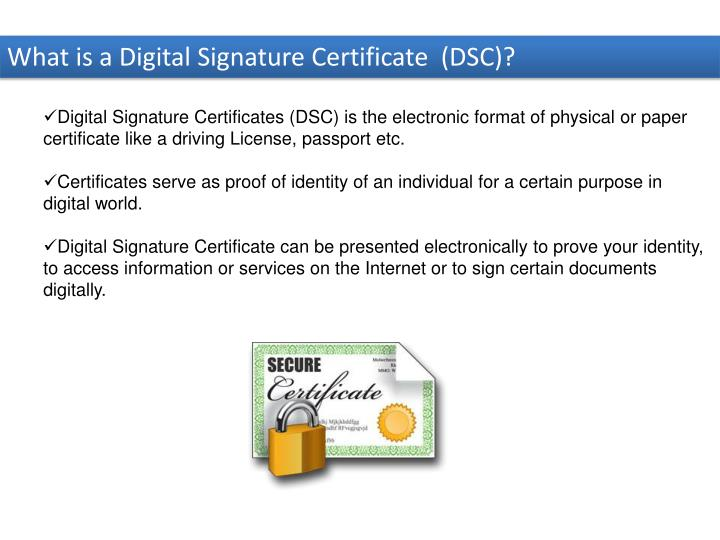 What is a Digital Signature Certificate  (DSC)?