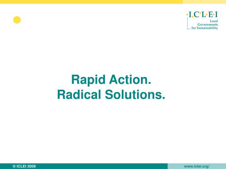 Rapid Action.