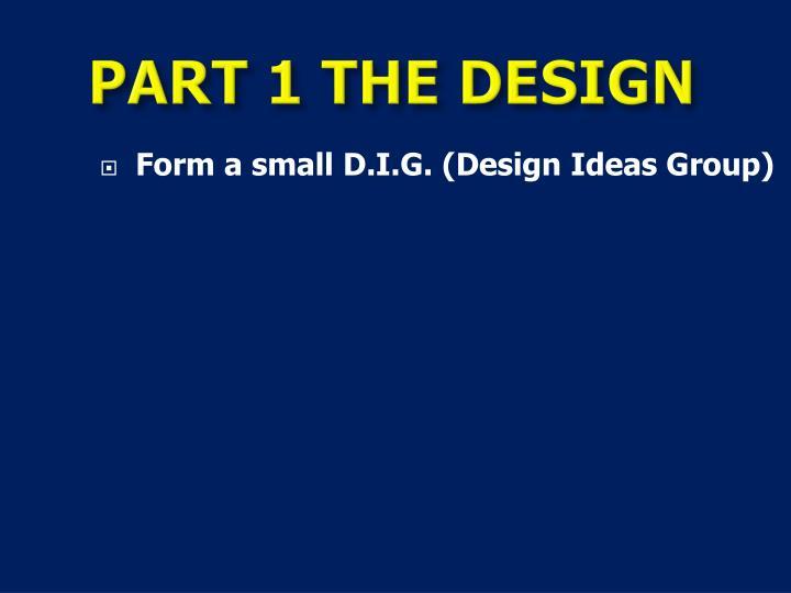 PART 1 THE DESIGN