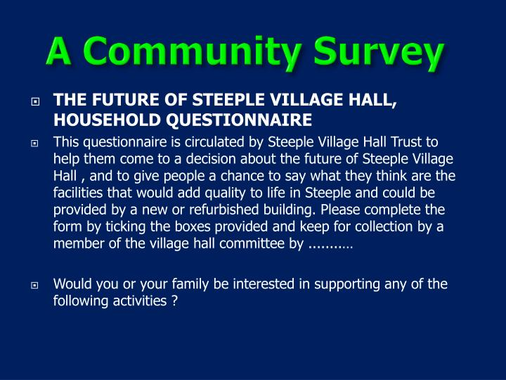 THE FUTURE OF STEEPLE VILLAGE HALL, HOUSEHOLD QUESTIONNAIRE