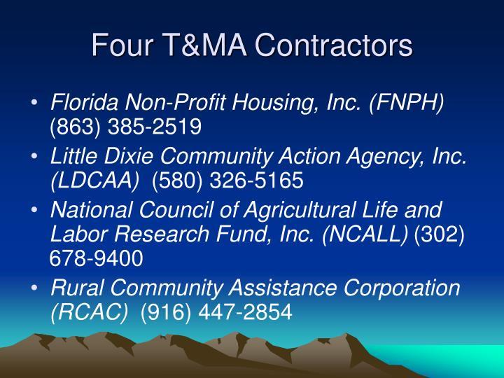 Four T&MA Contractors