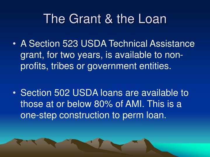 The Grant & the Loan