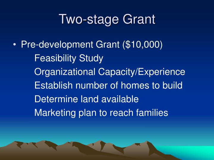 Two-stage Grant