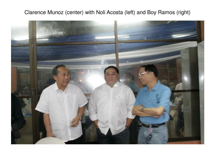 Clarence Munoz (center) with Noli Acosta (left) and Boy Ramos (right)
