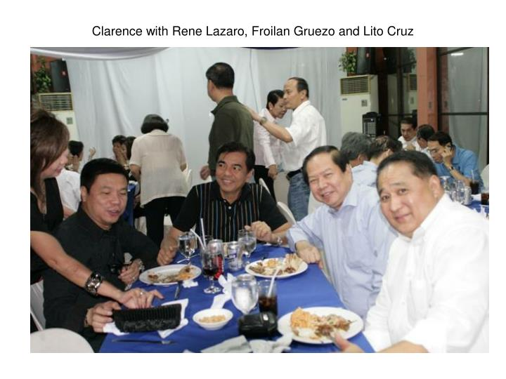 Clarence with Rene Lazaro, Froilan Gruezo and Lito Cruz