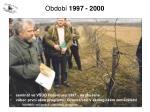 obdob 1997 2000