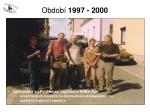 obdob 1997 20009