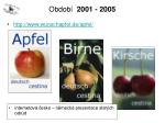 obdob 2001 200513