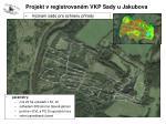 projekt v registrovan m vkp sady u jakubova