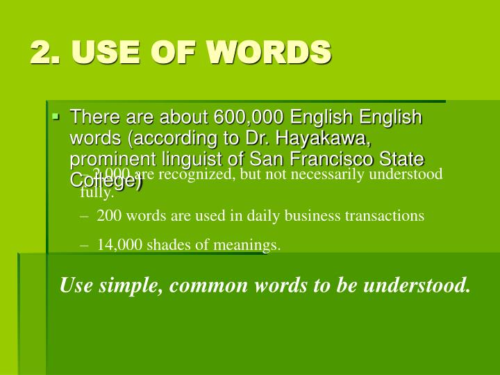 2. USE OF WORDS