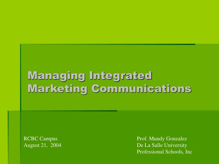 Managing Integrated