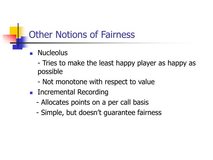 Other Notions of Fairness