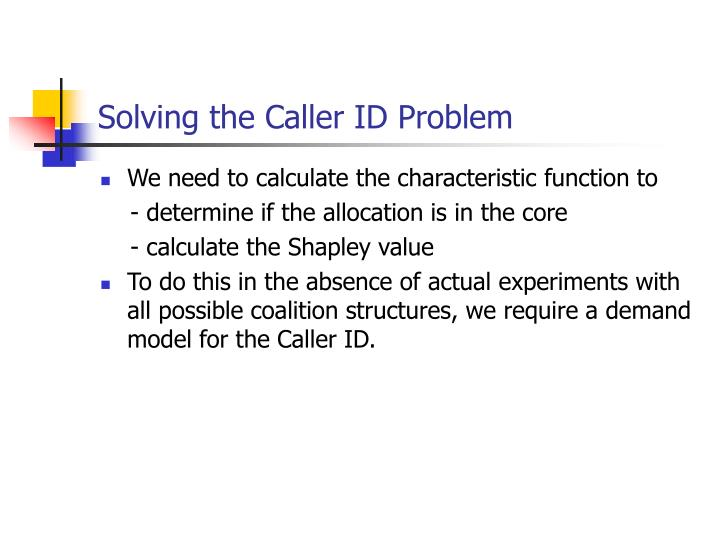 Solving the Caller ID Problem