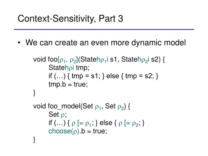 Context-Sensitivity, Part 3