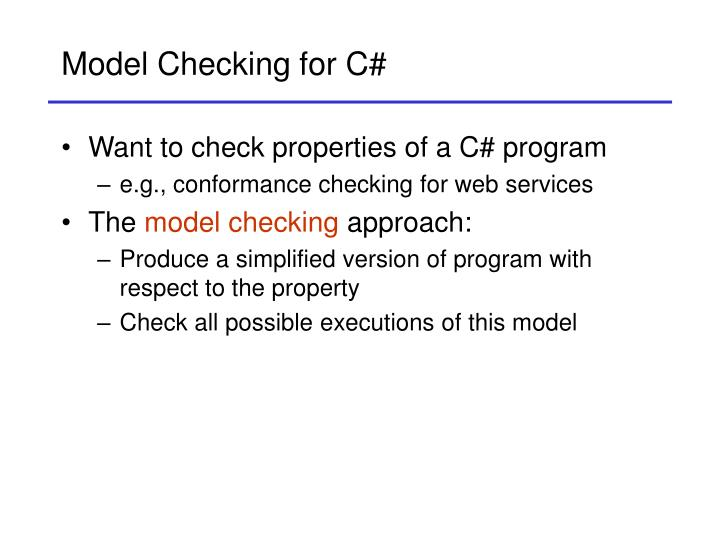 Model checking for c