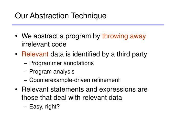Our abstraction technique