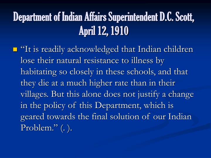 Department of Indian Affairs Superintendent D.C. Scott,