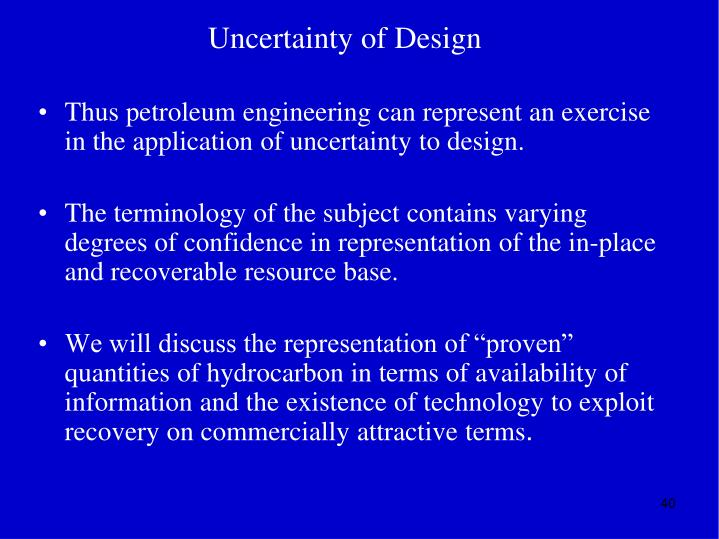 Uncertainty of Design