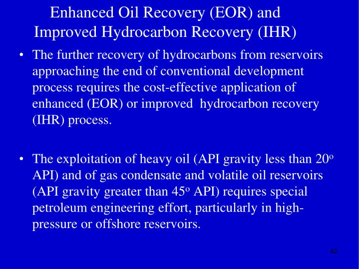 Enhanced Oil Recovery (EOR) and
