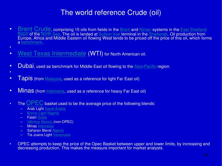 The world reference Crude (oil)