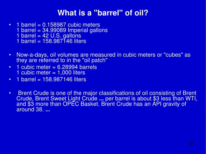 "What is a ""barrel"" of oil?"