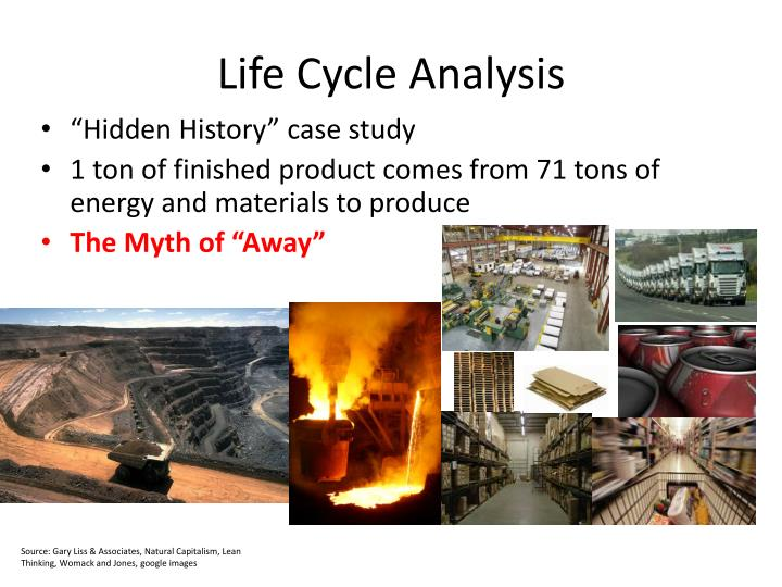 Life Cycle Analysis