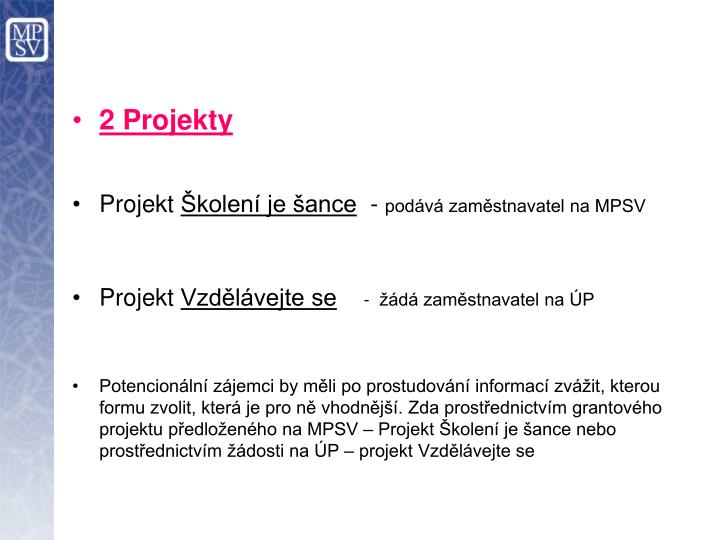 2 Projekty