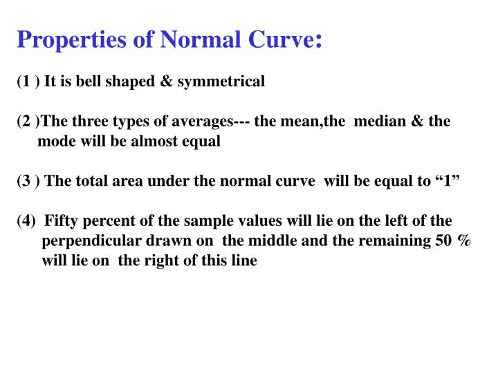 Properties of Normal Curve