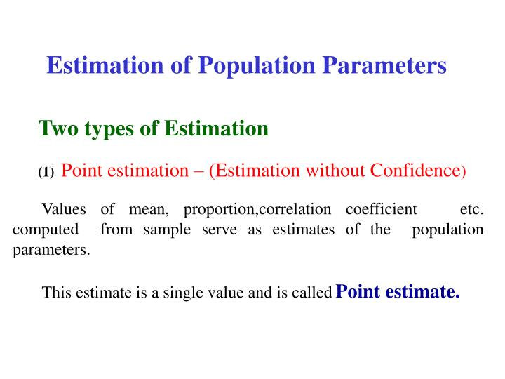 Estimation of Population Parameters