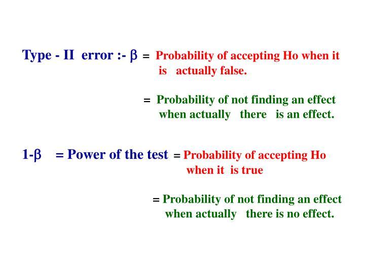 Type - II  error :-