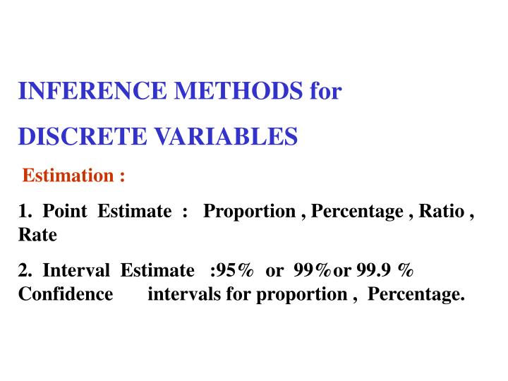 INFERENCE METHODS for