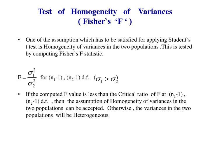 Test   of   Homogeneity   of    Variances