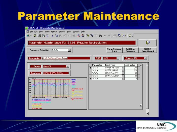Parameter Maintenance