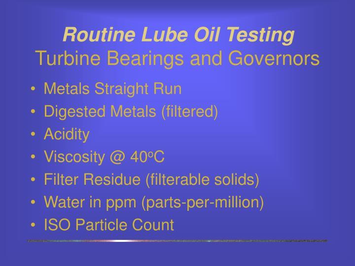 Routine Lube Oil Testing