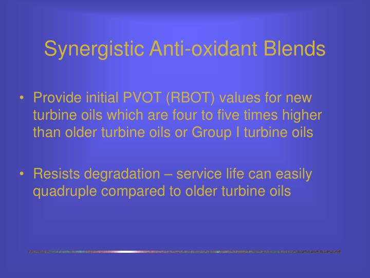 Synergistic Anti-oxidant Blends