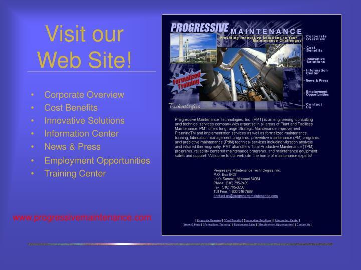Visit our Web Site!