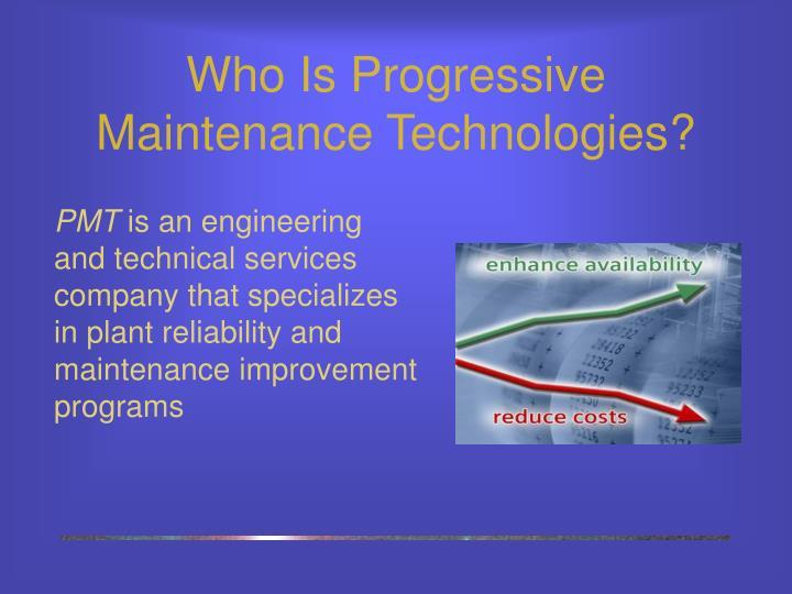 Who Is Progressive Maintenance Technologies?