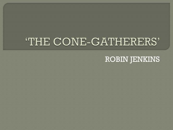 the cone gatherers symbolism essay