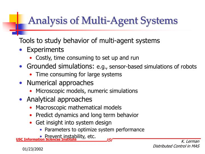 Analysis of Multi-Agent Systems