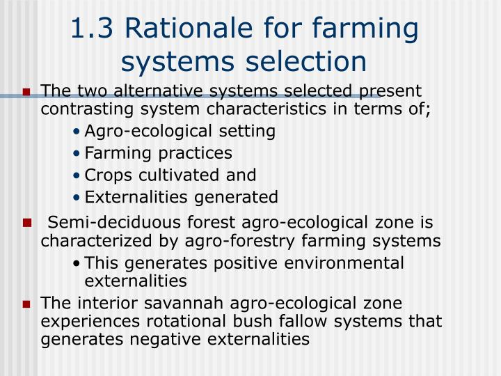 1.3 Rationale for farming systems selection