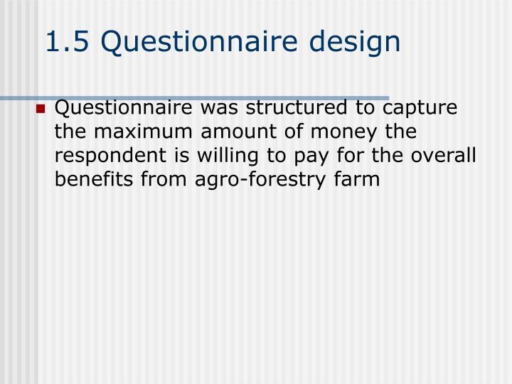1.5 Questionnaire design