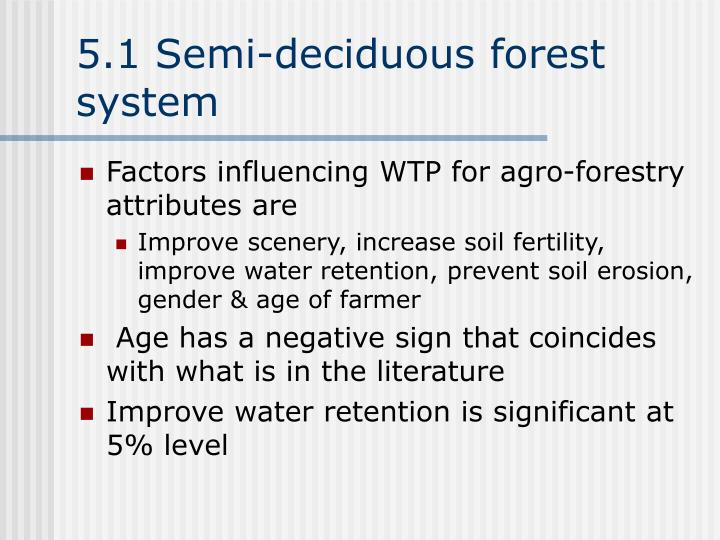 5.1 Semi-deciduous forest system