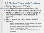 5 2 sudan savannah system
