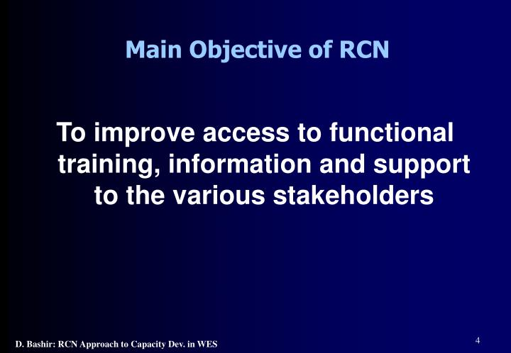 Main Objective of RCN