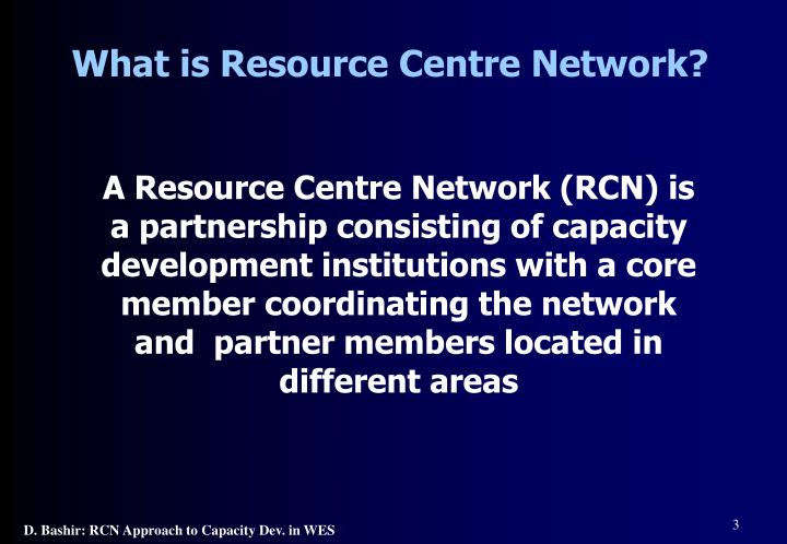 What is Resource Centre Network?