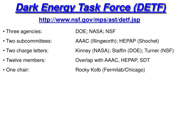 Dark Energy Task Force (DETF)